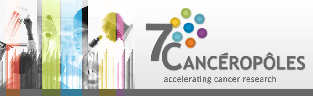 7 Cancéropôles - Accelerating cancer research